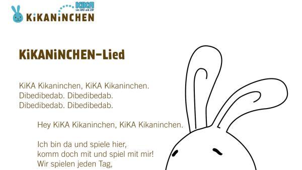 Liedtext zum KiKANiNCHEN Lied   | Rechte: KiKA